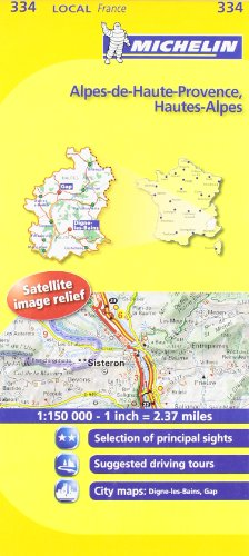 Michelin Map France: Alpes-de-Haute-Provence, Hautes-Alpes 334 (Maps/Local (Michelin)) (English and French Edition)