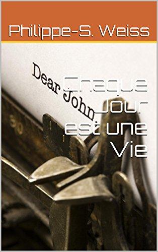 Chaque Jour est une Vie (French Edition)