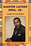 Martin Luther King, Jr., Michael A. Schuman, 0894906879