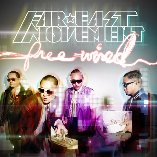 Far East Movement feat. The Cataracs and Dev  - Like A G6