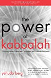 Power Of Kabbalah: Principles to Overcome Challenges and Achieve Fulfillment