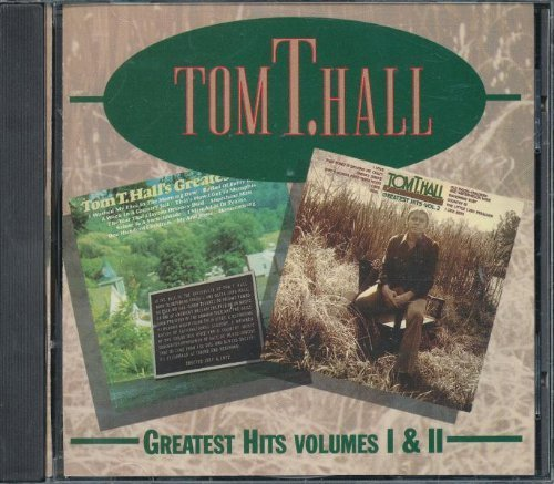 Greatest Hits Volumes 1 & 2 (Tom T Hall Greatest Hits)
