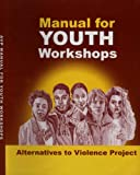 AVP - Manual for Youth Workshops, AVP/USA Education Committee, 0941758079