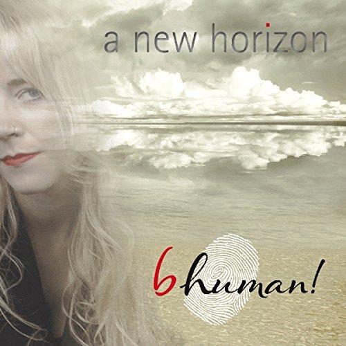 b.human! - A New Horizon