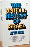 img - for The Untold History of Israel book / textbook / text book