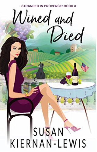 - Wined and Died: Book 8 of the Stranded in Provence Mysteries