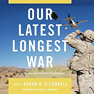 Our Latest Longest War Audiobook