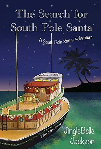 The Search For South Pole Santa by JingleBelle Jackson ebook deal