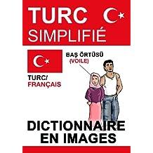 Turc Simplifié – dictionnaire en images (French Edition)
