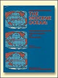 img - for The Miocene Ocean: Paleoceanography and Biogeography (MEMOIR (GEOLOGICAL SOCIETY OF AMERICA)) book / textbook / text book