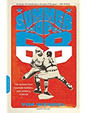 Summer of '68: The Season That Changed Baseball -- and America -- Forever