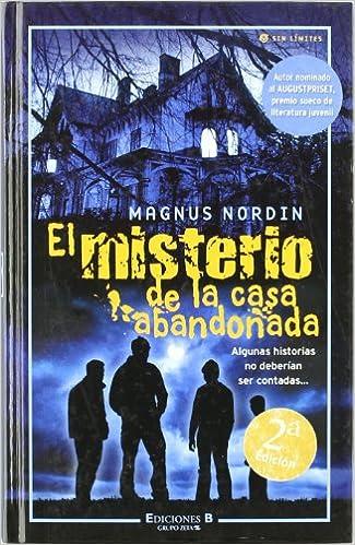 El misterio de la casa abandonada: Magnus Nordin: 9788466622165: Amazon.com: Books