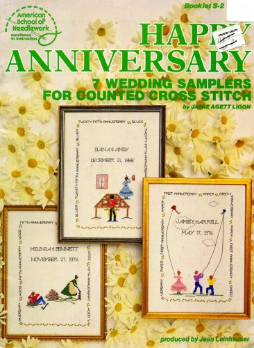Happy Anniversary Seven Wedding Samplers for Counted Cross Stitch (Booklet S-2) (Patterns Stitch Sampler Cross Wedding)