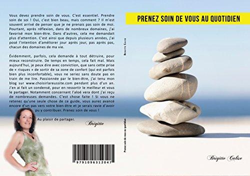Prenez Soin De Vous Au Quotidien: Prendre Soin De Soi, L'aloé Vera, Vitamines... Astuces Beauté, Bien-être... French Edition