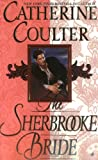 The Sherbrooke Bride, Catherine Coulter, 0515107662