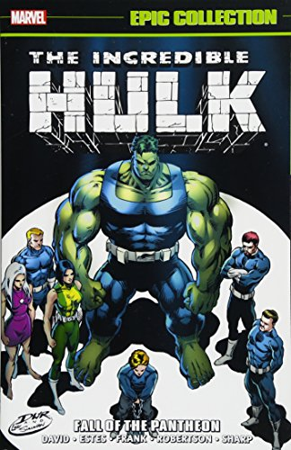 R.E.A.D Incredible Hulk Epic Collection: Fall of the Pantheon (Epic Collection: Incredible Hulk) T.X.T