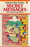 img - for Secret Messages (Usborne Spy Guides) book / textbook / text book