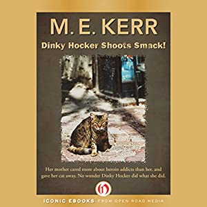 Dinky Hocker Shoots Smack Audiobook