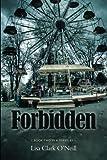 Forbidden, Lisa O'Neill, 1482335727