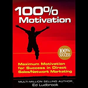 100% Motivation Audiobook