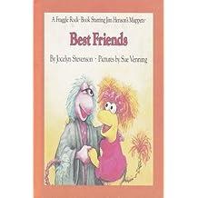 Best Friends (A Fraggle Rock Book) by Jocelyn Stevenson (1984-10-03)