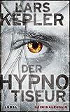 Der Hypnotiseur: Kriminalroman. Joona Linna, Bd. 1