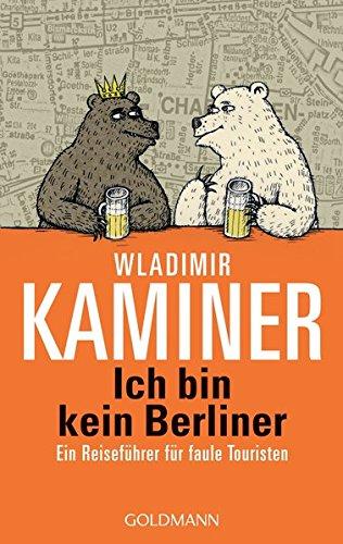 Ich bin kein Berliner (German Edition)