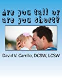 img - for Are you tall or are you short?: A book recommended to you, by your children book / textbook / text book