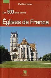 Les 500 plus belles Eglises de France