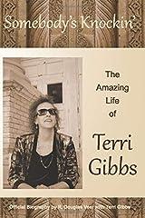 Somebody's Knockin': The Amazing Life of Terri Gibbs Paperback