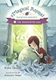 The Enchanted Egg (Turtleback School & Library Binding Edition) (Magical Animal Adoption Agency) by Kallie George (2015…