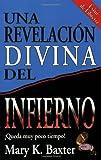 Una revelacion divina del Infierno, Mary K. Baxter, 0883682885