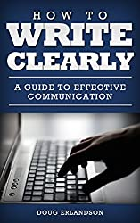 How to Write Clearly: A Guide to Effective Communication