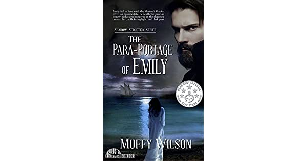 The Para-Portage of Emily (Shadow Seduction Series Book 1) (English Edition) eBook: Muffy Wilson, Dawné Dominique ~ DusktilDawn Designs, Lynne Street ~ RED ...