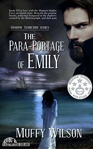 The Para-Portage of Emily (Shadow Seduction Series Book 1) (English Edition