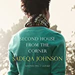 Second House from the Corner | Sadeqa Johnson