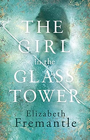 book cover of The Girl in the Glass Tower