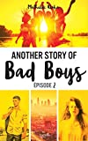 another story of bad boys tome 2 hors s?ries french edition