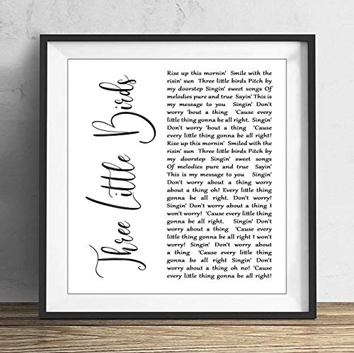 (79 BiiUYY Bob Marley Three Little Birds White Script Song Lyric Quote Print 10x10 inch with Frame)