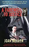 A Farewell to Justice: Jim Garrison, JFK's Assassination, and the Case That Should Have Changed History