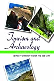 Tourism and Archaeology: Sustainable Meeting Grounds, , 1611329892