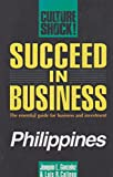 img - for Succeed in Business: Philippines (Culture Shock!) book / textbook / text book
