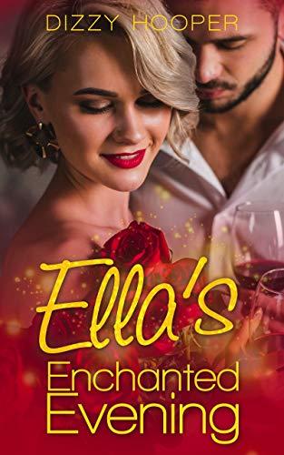 Ella's Enchanted Evening by Dizzy Hooper