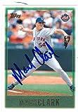 Autograph Warehouse 48407 Mark Clark Autographed Baseball Card New York Mets 1997 Topps No .5
