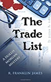 The Trade List (Hollis Morgan Mystery)