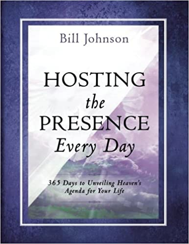 Book Hosting the Presence Every Day: 365 Days to Unveiling Heaven's Agenda for Your Life