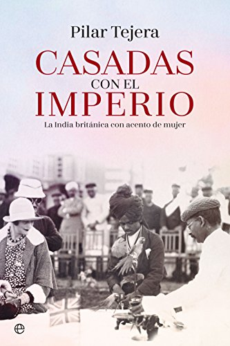 Amazon.com: Casadas con el Imperio (Spanish Edition) eBook: Pilar Tejera: Kindle Store