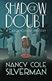 Shadow of Doubt (A Carol Childs Mystery) (Volume 1)