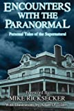 img - for Encounters With The Paranormal: Personal Tales of the Supernatural book / textbook / text book