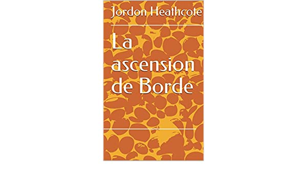 Amazon.com: La ascension de Borde (Spanish Edition) eBook: Jordon Heathcote: Kindle Store